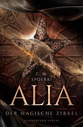 Alia (Band 1): Der magische Zirkel