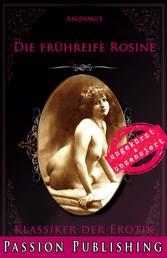 Klassiker der Erotik 79: Die frühreife Rosine - ungekürzt und unzensiert