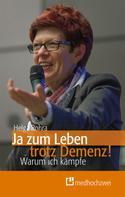 Helga Rohra: Ja zum Leben trotz Demenz!