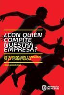 Emilio Garcia Vega: ¿Con quién compite nuestra empresa?