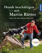 Martin Rütter: Hunde beschäftigen mit Martin Rütter ★★★★