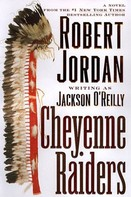 Robert Jordan: Cheyenne Raiders