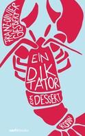 Franz-Olivier Giesbert: Ein Diktator zum Dessert ★★★★