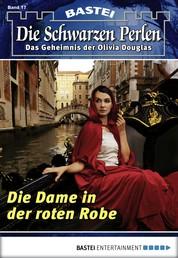 Die Schwarzen Perlen - Folge 17 - Die Dame in der roten Robe