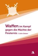 John Osteen: Waffen im Kampf gegen die Mächte der Finsternis ★★★★