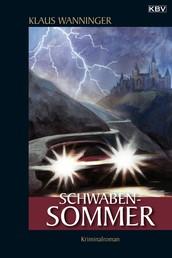 Schwaben-Sommer - Kommissar Braigs dreizehnter Fall
