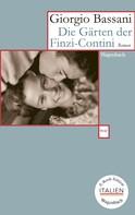 Giorgio Bassani: Die Gärten der Finzi-Contini ★★★★