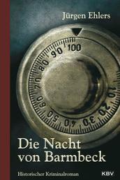 Die Nacht von Barmbeck - Historischer Kriminalroman