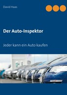 David Haas: Der Auto-Inspektor
