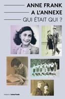 Aukje Vergeest: Anne Frank a L'Annexe - Qui était Qui?