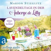 Lavendeltage in der Auberge de Lilly (Ungekürzt)