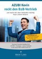 Werner F. Hahn: Azubi Kevin rockt den B2B-Vertrieb ★★★★★