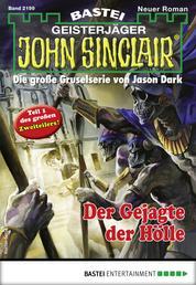 John Sinclair 2199 - Horror-Serie - Der Gejagte der Hölle