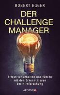 Robert Egger: Der Challenge-Manager