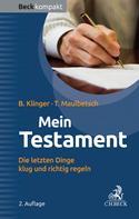 Bernhard F. Klinger: Mein Testament