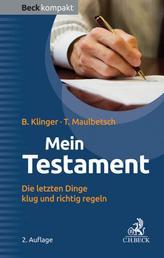 Mein Testament - Die letzten Dinge klug und richtig regeln