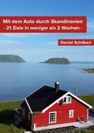 Daniel Schöberl: Mit dem Auto durch Skandinavien ★★★