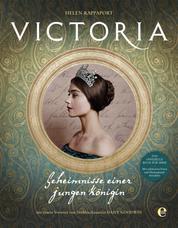 Victoria - Geheimnisse einer jungen Königin
