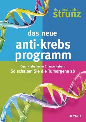 Das neue Anti-Krebs-Programm
