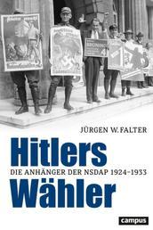 Hitlers Wähler - Die Anhänger der NSDAP 1924–1933