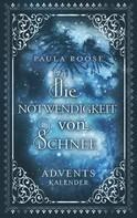 Paula Roose: Die Notwendigkeit von Schnee ★★★★★
