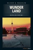 Oliver G Wachlin: Wunderland ★★★★