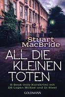 Stuart MacBride: All die kleinen Toten ★★★★