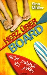 Herz über Board 1: Mein Sommer mit Jonah - Liebesroman