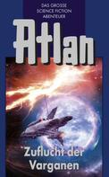Hans Kneifel: Atlan 30: Zuflucht der Varganen (Blauband) ★★★★