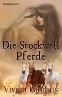 Vivien Länquis: Die Stockwell Pferde ★★