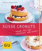 Andrea Schirmaier-Huber: Süße Cronuts ★★★