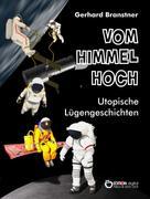 Gerhard Branstner: Vom Himmel hoch