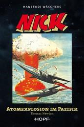 Nick 5 (zweite Serie): Atomexplosion im Pazifik