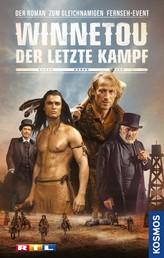Winnetou - Der letzte Kampf - Der Roman zum gleichnamigen Fernseh-Event - Teil 3