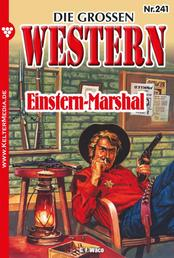 Die großen Western 241 - Einstern-Marshal