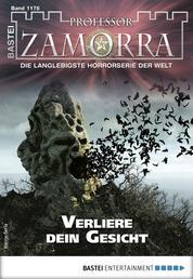 Professor Zamorra 1176 - Horror-Serie - Verliere dein Gesicht