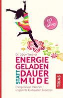 Libby Weaver: Energiegeladen statt dauermüde ★★★★