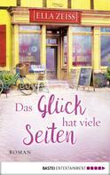 Ella Zeiss: Das Glück hat viele Seiten ★★★★