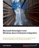 David Burela: Microsoft Silverlight 5 and Windows Azure Enterprise Integration
