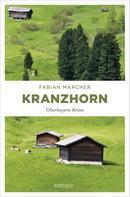 Fabian Marcher: Kranzhorn ★★★★