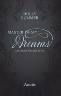 Holly Summer: Master of my Dreams (Master-Reihe Band 3) ★★★★★