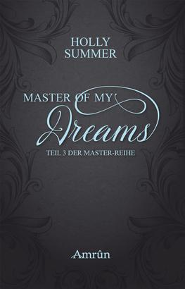 Master of my Dreams (Master-Reihe Band 3)