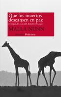 Malla Nunn: Que los muertos descansen en paz