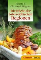Christoph Wagner: Die Küche der österreichischen Regionen ★★
