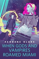 Kendare Blake: When Gods and Vampires Roamed Miami