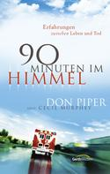 Don Piper: 90 Minuten im Himmel ★★★★