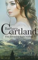 Barbara Cartland: Ein Fremder kam vorbei ★★★★