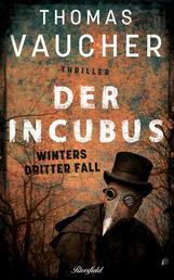 Der Incubus - Winters dritter Fall