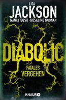 Lisa Jackson: Diabolic – Fatales Vergehen ★★★★