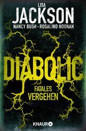 Diabolic – Fatales Vergehen - Thriller